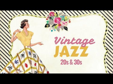 Vintage Jazz - 20s & 30s Jazz Classics