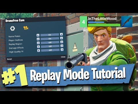 Fortnite Replay Mode - Tutorial / Walkthrough / Explained!