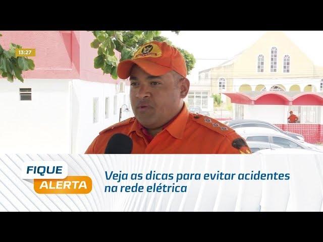 Corpo de Bombeiros: veja as dicas para evitar acidentes na rede elétrica