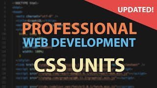 CSS Units - Which ones to use and which to stop using! - HTML CSS Tutorial