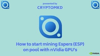How to start mining Espers (ESP) on pool with nVidia GPU's