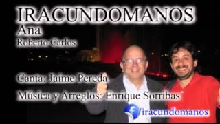 IRACUNDOMANOS - ANA - Jaime Pereda & Enrique Sorribas