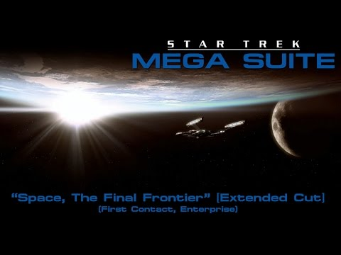 Star Trek Mega Suite 1: Space, The Final Frontier [Extended Cut]