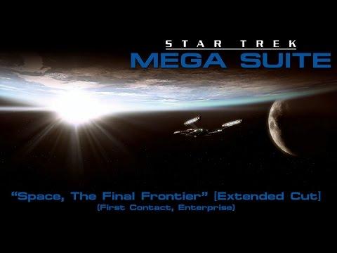 Star Trek Mega Suite 1: Space, The Final Frontier [Extended Cut]