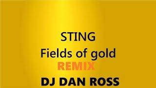 Fields of Gold Sting DJ Dan Ross Remix