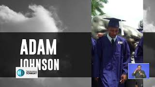 IN LOVING MEMORY OF ADAM JOHNSON