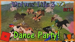 Roblox - Wölfe Leben 3 v2 BETA - DANCE PARTY #26 - HD