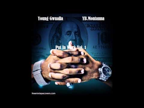 "YoungGwualla Feat. YB.Montanna ""Go To Work Vol.1"""