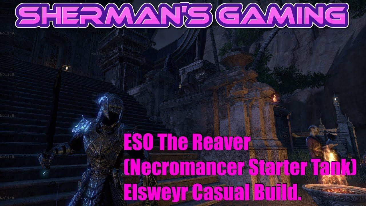ESO The Reaver (Necromancer Starter Tank) Elsweyr Casual Build