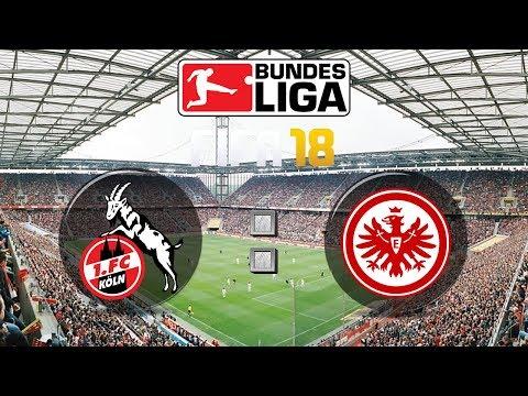 FIFA 18 Bundesliga 1. FC Köln : Eintracht Frankfurt   Gameplay Deutsch Livestream
