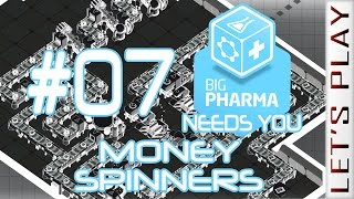 Big Pharma #07 [Anxiety] Money Spinners - Let
