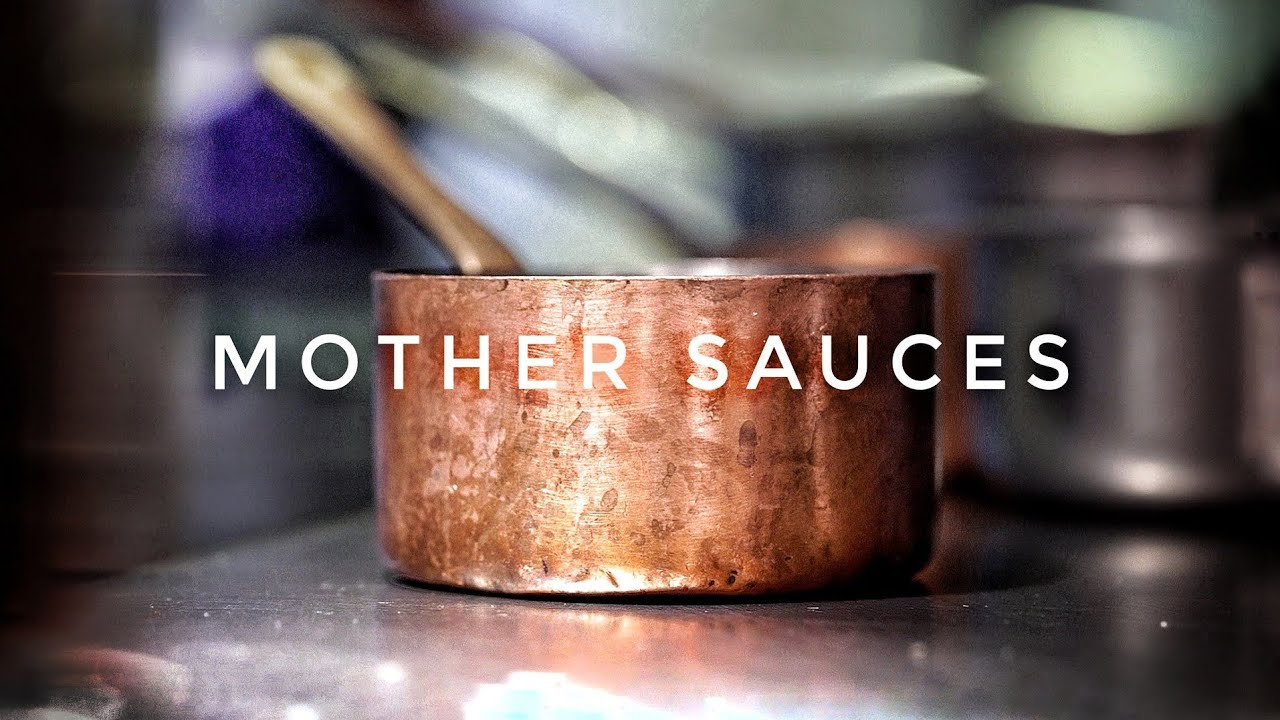 Mother Sauces : Where it All Began...