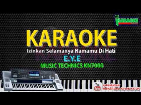 Karaoke EYE - Izinkan Selamanya Namamu Di Hati KN7000 HD Quality Lirik Lagu Malaysia Tanpa Vocal