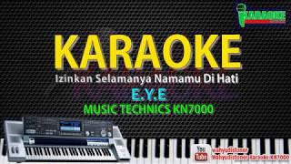 Download Karaoke EYE - Izinkan Selamanya Namamu Di Hati KN7000 HD Quality Lirik Lagu Malaysia Tanpa Vocal