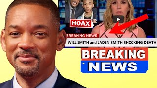 Rumors Of Will Smith & Jaden Passing Away Left Fans Worried!!