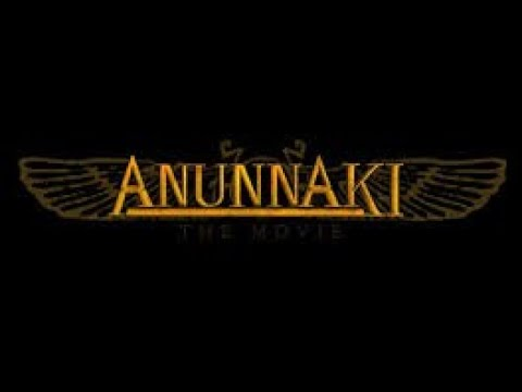 Anunaki 1 La Pelicula Prohibida por los Iluminatis