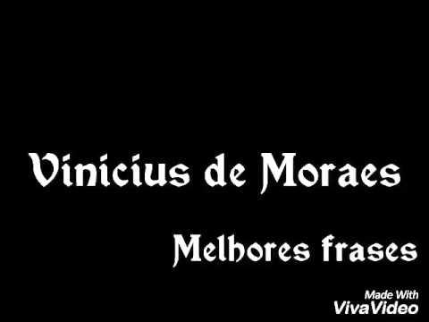 Melhores Frases Vinicius De Moraes Youtube