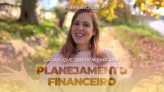 Planejamento financeiro - Semana para casais que querem emigrar