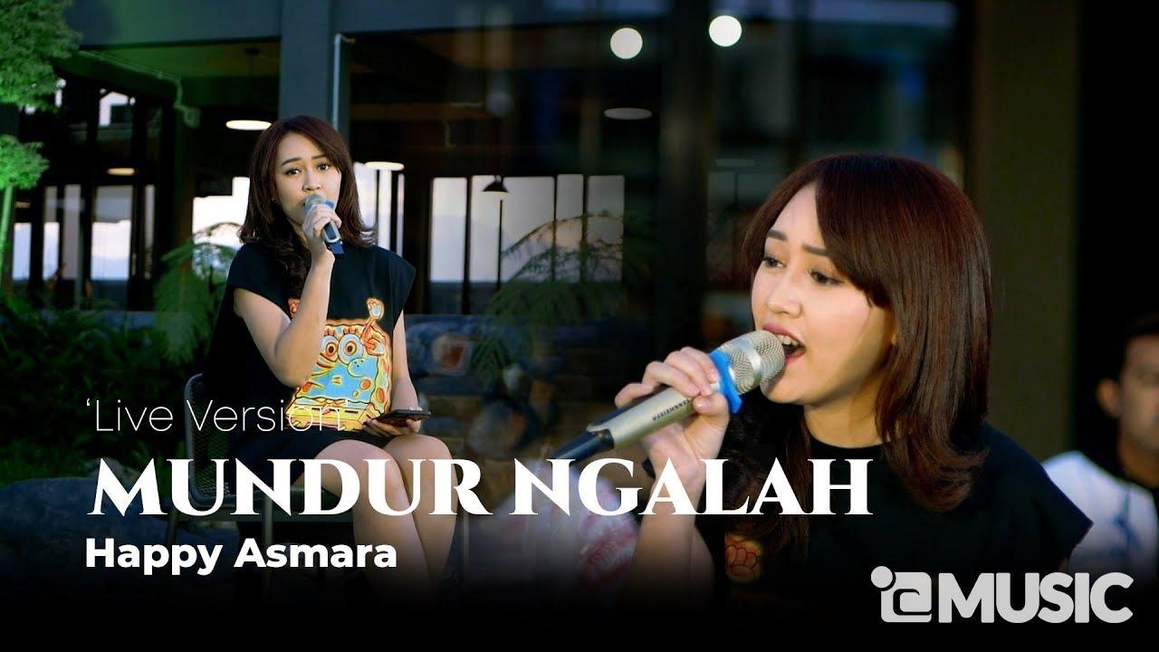 HAPPY ASMARA - MUNDUR NGALAH (Official Live Music Video)