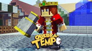 Minecraft: Quebra do Tempo #01 - O Martelo do Rei !!