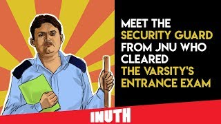 Security Guard From JNU Clears The Varsity's Entrance Exam