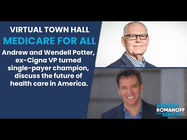Virtual Town Hall: Medicare for All