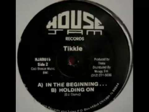Tikkle - In The Beginning...
