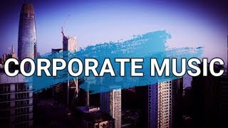 Background Corporate Music For Presentations & Videos