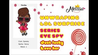 Open lol surprise eye spy under wraps Thrilla #lolsurprise