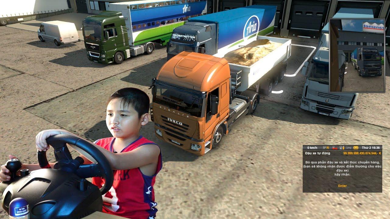 Bé Dương lái xe tải ETS2 đi giao hàng quá đẳng cấp
