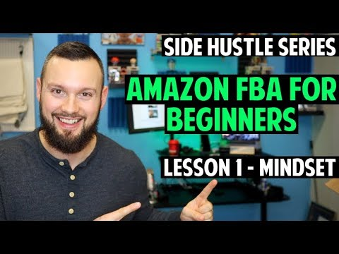 Amazon FBA Course for Beginners | Lesson 1 - Mindset