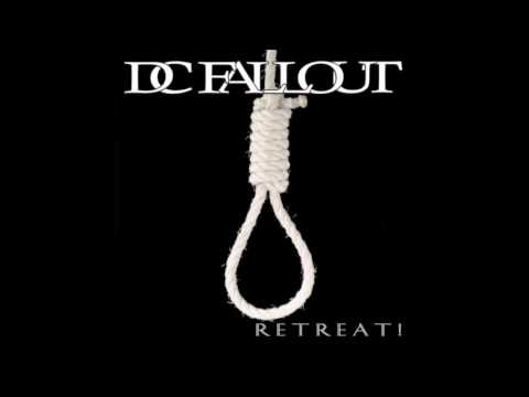 DC Fallout - Retreat! (Full Album - 2010)