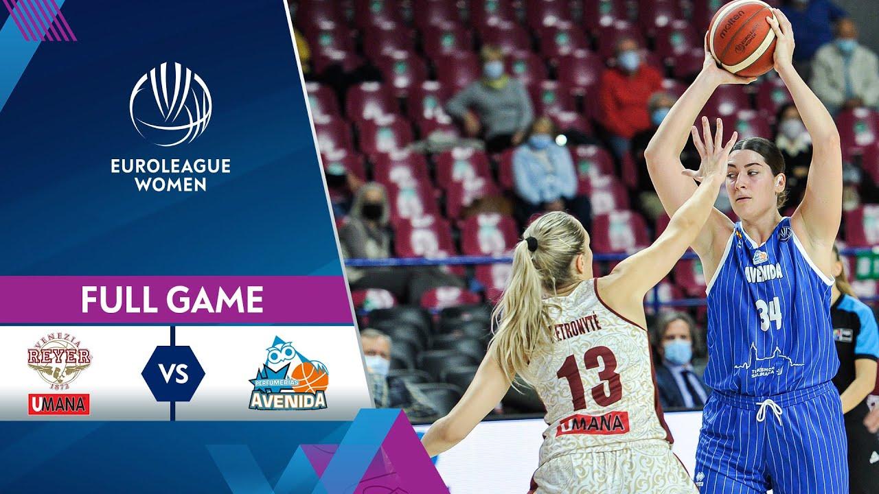 Download Umana Reyer v Perfumerias Avenida | Full Game - EuroLeague Women 2021-22