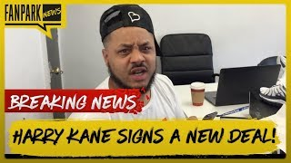 BREAKING: HARRY KANE SIGNS A 6 YEAR DEAL