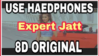 Expert Jatt 8D Sound | Kardiya Follow Gadiya | Bass Boosted | DJ Remix | Latest Punjabi Song 2019