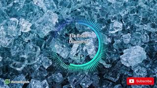 Elk Road Diamond Electro