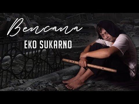 Eko Sukarno – Bencana mp3 letöltés