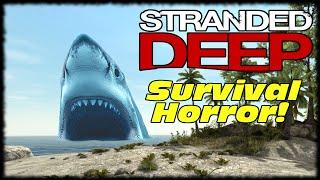 Stranded Deep Day 1 Let's Make A Fire Pit, Bed & Shelter! Stranded Deep Survival Simulator!