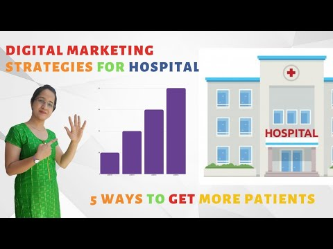 Digital Marketing Strategies for Hospitals   5 ways to get more patients