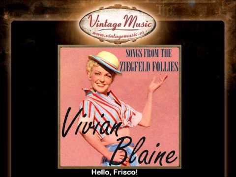 VIVIAN BLAINE CD Vintage Vocal Jazz. Songs From The Ziegfeld Follies , Hello, Frisco!