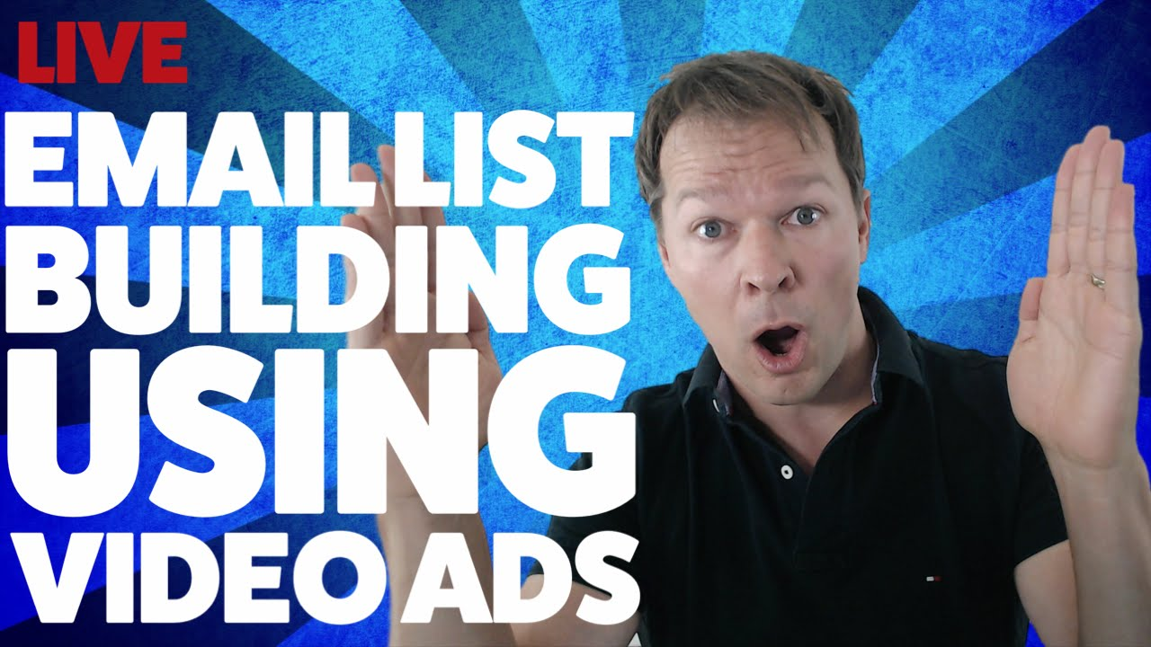 How To Build An Email List FAST With Video Advertising!