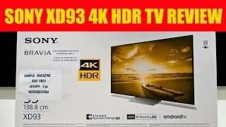 sony xd93 kd 55xd9305 x930d 4k uhd hdr tv review