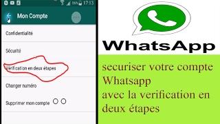 sécuriser votre compte WhatSapp avec la vérification en 2 étapes