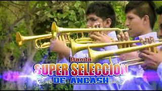 Mix Mario Mendoza - Banda Súper Selección de Ancash