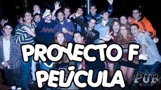 Proyecto F - La película completa