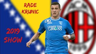 RADE KRUNIC - Welcome to AC Milan - Goals, Assists & Skills 2018-2019