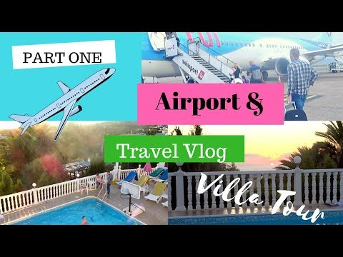 Large Family Holiday / Vacation To Cyprus   Airport, Travel And Villa Tour Vlog   Part One