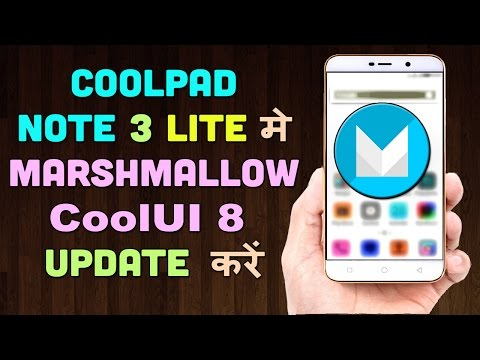 How to Install Marshmallow 6 0 on Coolpad Note 3 Lite [ Hindi-हिन्दी ]