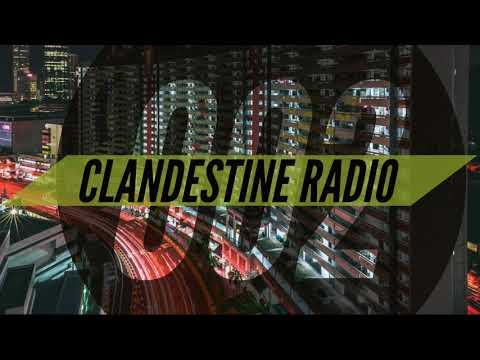 Clandestine Radio 002