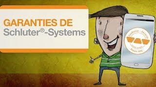 Les garanties de Schluter®-Systems